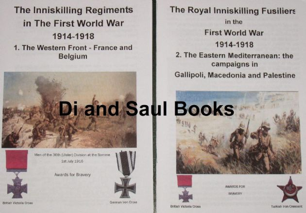 The Royal Inniskilling Fusiliers in the First World War 1914-1918 - Set of two Pamphlets